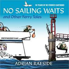 No Sailing Waits & Other Ferry Tales