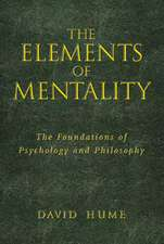 The Elements of Mentality:  The Foundations of Psychology and Philosophy