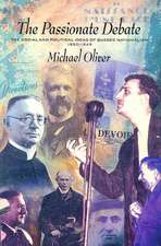 The Passionate Debate: The Social and Politcal Ideas of Quebec Nationalism 1920-1945