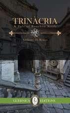Trincria: A Tale of Bourbon Sicily