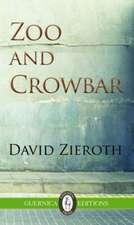 Zoo & Crowbar