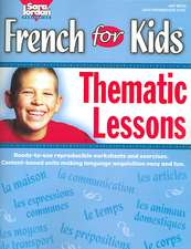 French for Kids: Thematic Lessons