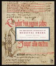 The Broadview Anthology of Medieval Drama:  A Sourcebook of Philosophical Puzzles, Problems, and Paradoxes