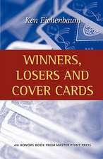 Winners, Losers and Cover Cards