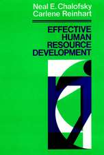 Effective Human Resource Development: How To Build A Strong and Reponsive HRD Function