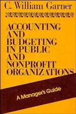 Accounting and Budgeting in Public and Nonprofit Organizations: A Manager′s Guide