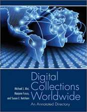 Digital Collections Worldwide:  An Annotated Dictionary