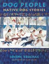 Dog People:  Native Dog Stories