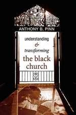 Understanding & Transforming the Black Church