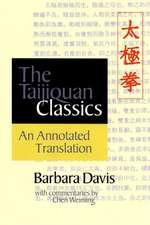 The Taijiquan Classics:  An Annotated Translation
