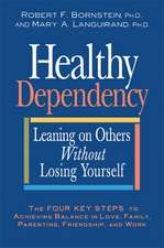 Healthy Dependency: Leaning on Others Without Losing Yourself