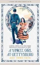 Yankee Girl at Gettysburg