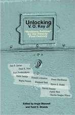 "Unlocking V.O. Key Jr.: ""Southern Politics"" for the Twenty-First Century"