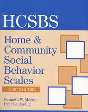 Home & Community Social Behavior Scales User's Guide