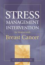 Stress Management Intervention for Women with Breast Cancer