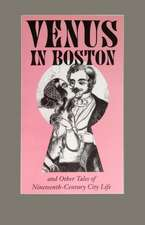 """Venus in Boston"" and Other Tales of Nineteenth-Century City Life"