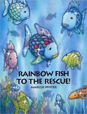 Rainbow Fish to the Rescue!:  Student Workbook
