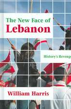 Harris, W:  The New Face of Lebanon