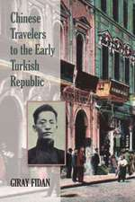 Chinese Travelers to the Early Turkish Republic