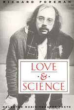 Love & Science: Selected Music-Theatre Texts