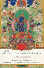 The Mahamudra Lineage Prayer