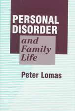 Personal Disorder and Family Life