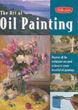 The Art of Oil Painting:  Acrylic 1