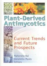 Plant-Derived Antimycotics:  Current Trends and Future Prospects
