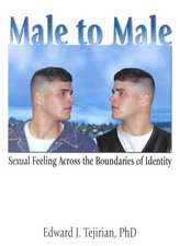 Male to Male:  Sexual Feelings Across the Boundaries of Identity