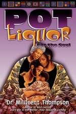 Pot Liquor