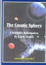 Cosmic Sphere: A Scientific Reformation