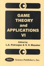 Game Theory & Applications, Volume 6
