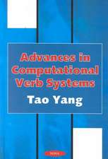 Advances in Computational Verb Systems
