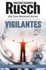 Vigilantes:  Book Six of the Anniversary Day Saga