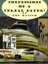 Confessions Of A Cereal Eater