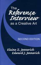 The Reference Interview as a Creative Art, 2nd Edition