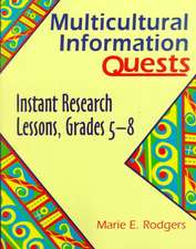 Multicultural Information Quests:  Instant Research Lessons, Grades 58