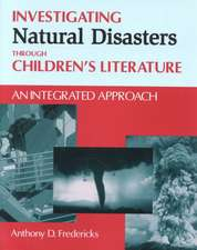 Investigating Natural Disasters Through Children's Literature:  An Integrated Approach