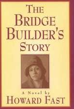 The Bridge Builder's Story