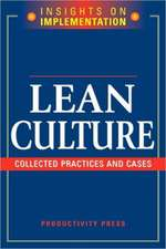 Lean Culture:  Collected Practices and Cases