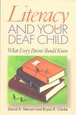 Literacy and Your Deaf Child – What Every Parent Should Know