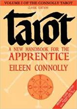 Tarot:  A New Handbook for the Apprentice, Classic Edition