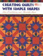 """Creating Quilts with Simple Shapes """"Print on Demand Edition"""""""