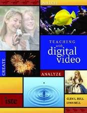 Teaching with Digital Video