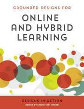 Online and Hybrid Learning Designs in Action:  Whole-School Professional Development for Capability and Confidence