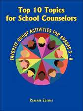 Top 10 Topics for School Counselors