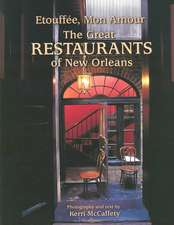 Etouffe, Mon Amour: The Great Restaurants of New Orleans