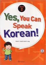Yes, You Can Speak Korean! 2 (book 2 With Audio Cd)