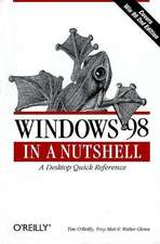 Windows 98 in a Nutshell – A Desktop Quick Reference