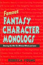 Famous Fantasy Character Monlogs